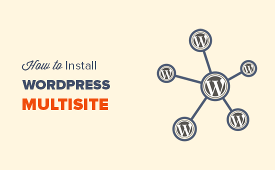 Comment installer et configurer le réseau multisite WordPress